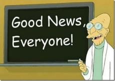 Good News Everyone!
