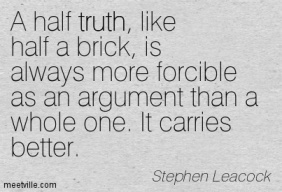 Quotation-Stephen-Leacock-trust-truth-Meetville-Quotes-130259